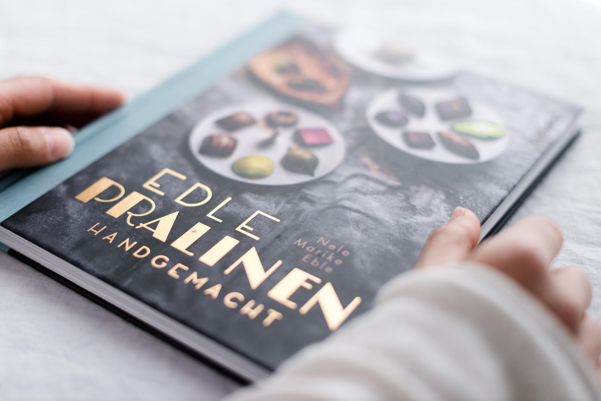 Edle Pralinen handgemacht Buch von Nele Marike Eble